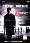 Fatal Move (DVD) (2008) Hong Kong Movie